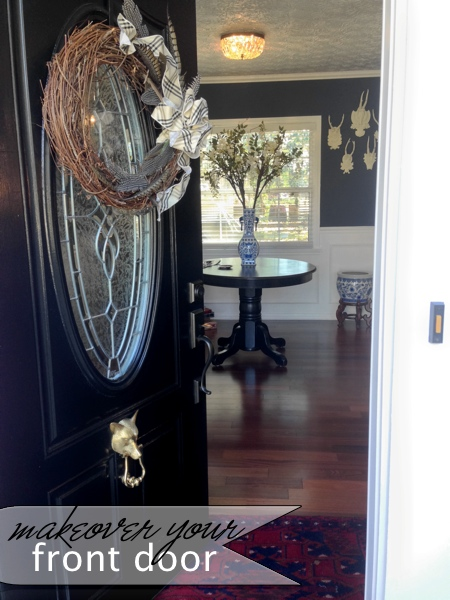 Makeover your front door. It's the first thing that greets your guests.