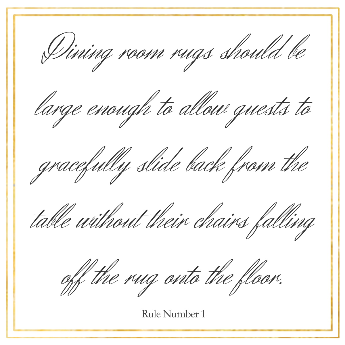 The Rules of Breaking Rules Host and Serve : Rule Number 1 Dining Room Rugs from hostandserve.com size 1200 x 1200 jpeg 264kB